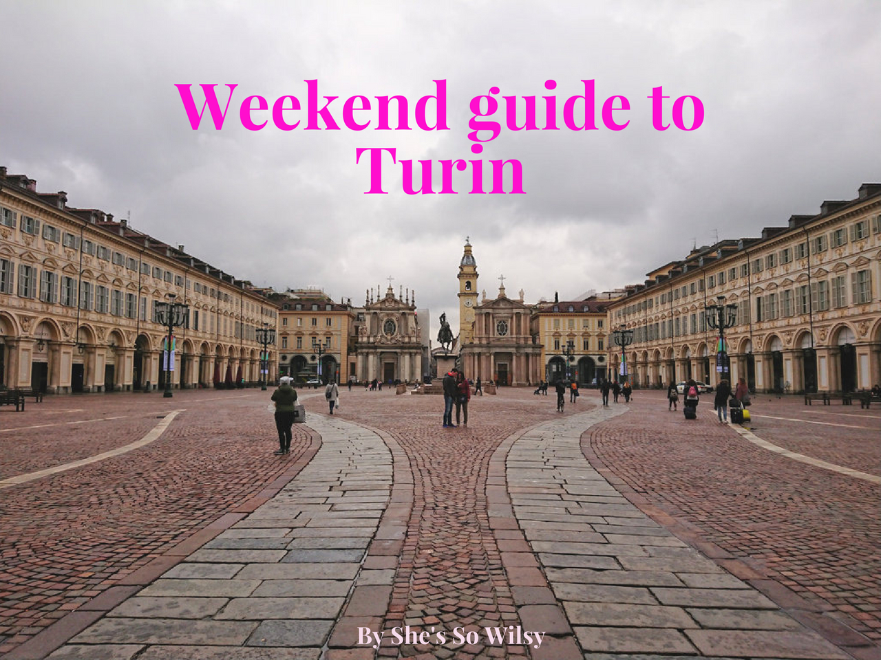 Weekend guide to Turin